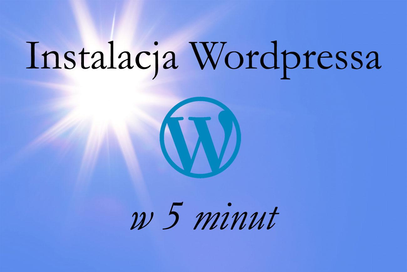 Instalacja WordPress w 5 minut (porada + WIDEO)